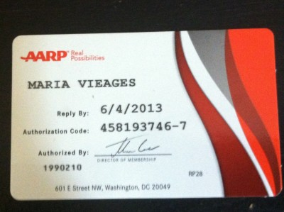 Culinary Dreams: Maria Vieages AARP card - 50-years-old baby!