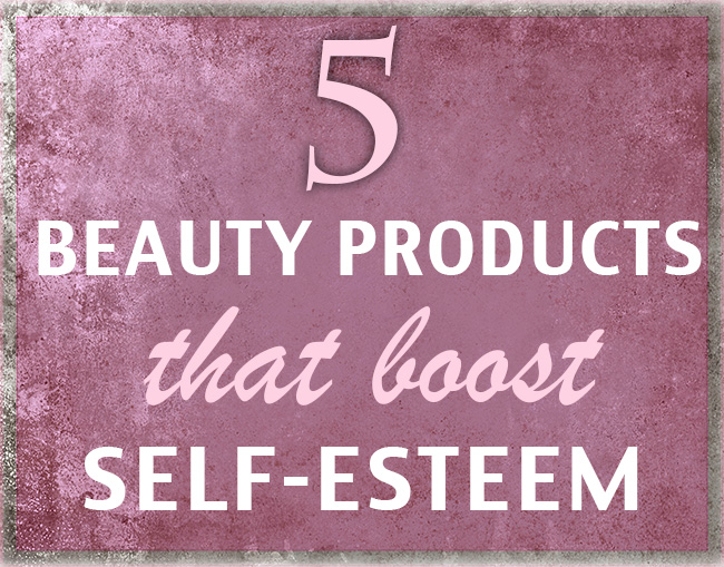 5 beauty products that boost self-esteem