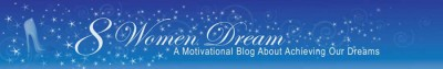 Why You Aren't A Success Online or Off When it Comes to Your Big Dream - The original 8WD banner