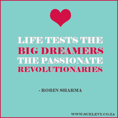 8WomenDream_Robin Sharma quote designed by Sue Levy