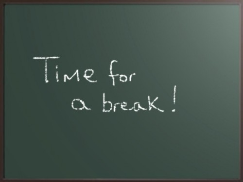 Time for a break!