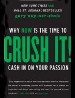 8 Best Books on Internet Fame and Fortune if Your Dream is to Crush It - Crush It Why NOW Is the Time to Cash In on Your Passion