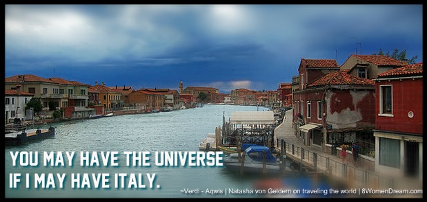 Dream Italy Travel: You may have the universe Italian quotes