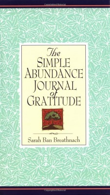 Can Practicing Gratitude Make you Rich? The Simple Abundance Journal of Gratitude - Buy at Amazon.com
