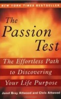 The Passion Test by Janet Chris Attwood -- A find your passion book