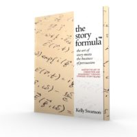 The Story formula by Kelly Swanson