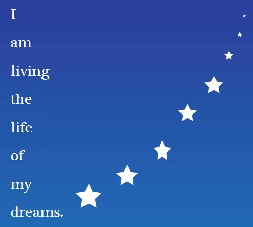Affirmations for Success: I am living the life of my dreams