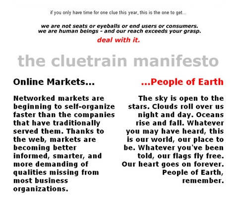 When Your Dream is a Part of an Online Revolution: The Cluetrain Manifesto - Blogs were going to change everything