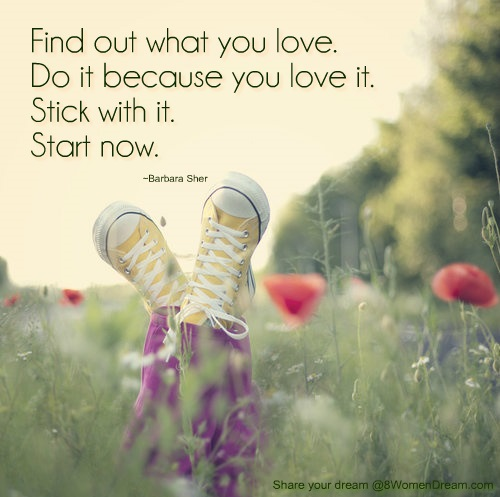 10 Ways to Discover your Passion: Find out what you love quote by Barbara Sher