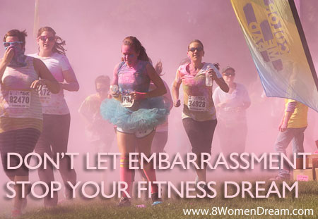 Are you letting embarrassment keep you from your fitness dream?