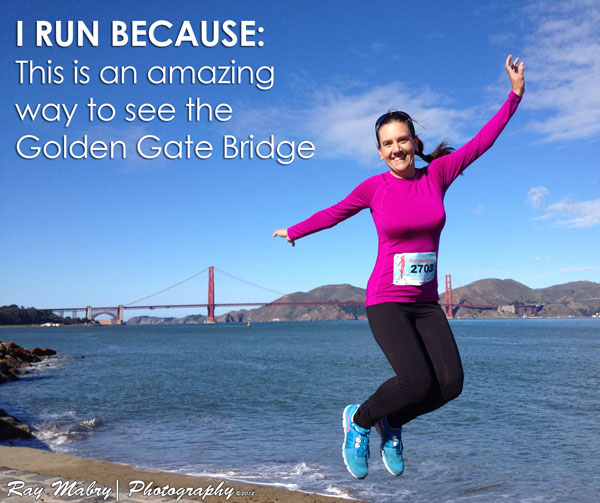 I RUN BECAUSE: This is an amazing way to see The Golden Gate Bridge