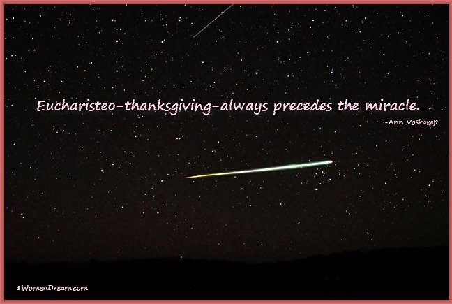 8 Uplifting Gratitude Picture Quotes for Dreamers: Euchaisteo always precedes the miracle