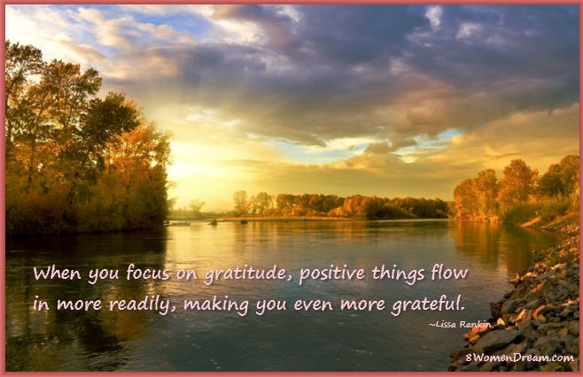 8 Uplifting Gratitude Picture Quotes for Dreamers: Being grateful brings flow by Lissa Rankin
