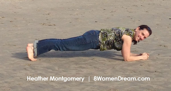 Did I mention anytime, anywhere? Plank on the beach!