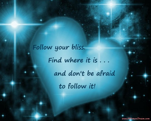 How to Follow Your Bliss: Inspirational Image