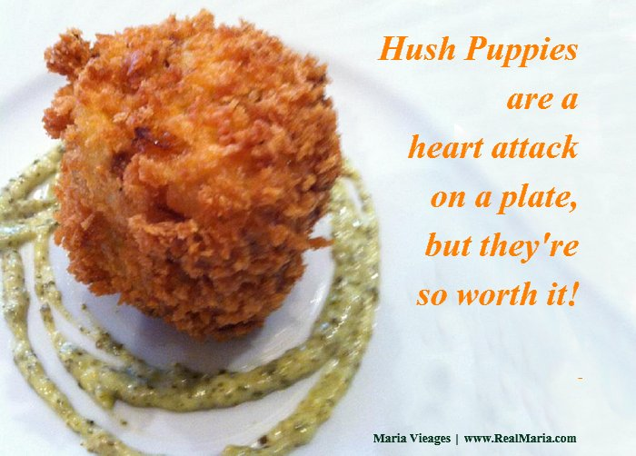The 50 Best Cooking Quotes of all Time: Hush Puppies Image and Culinary Quote by Maria Vieages