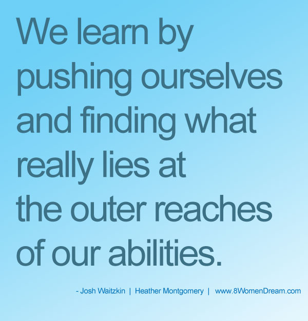 image quote: We learn by pushing ourselves
