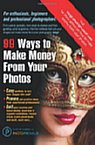 99 Ways to male money from your photos