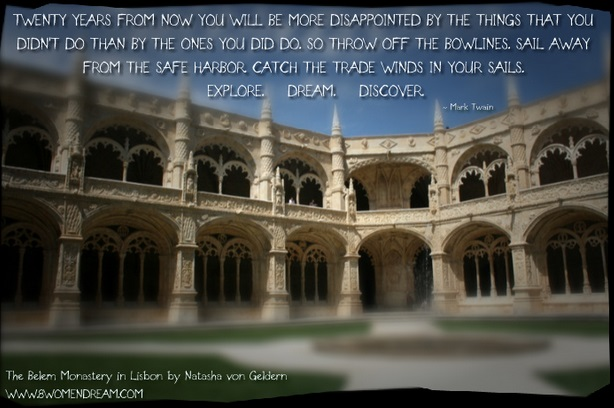 The 8 Most Inspiring Quotes About Travel: Mark Twain travel quote & the Belem Monastery