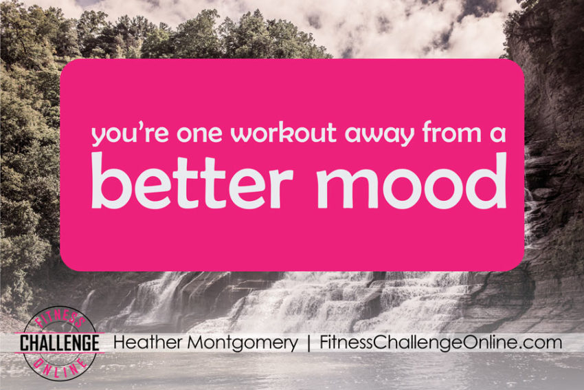 Heather Montgomery - You're One Workout Away From A Better Mood
