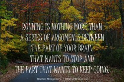 Image quote: Running is an series of argumentsImage quote: Running is an series of arguments