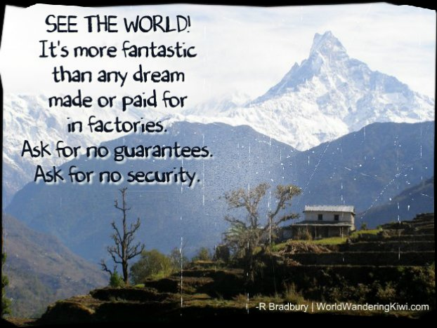 Travel Dream: Inspiration to Travel the World: Ray Bradbury, Fahrenheit 451 quote, Photo by me