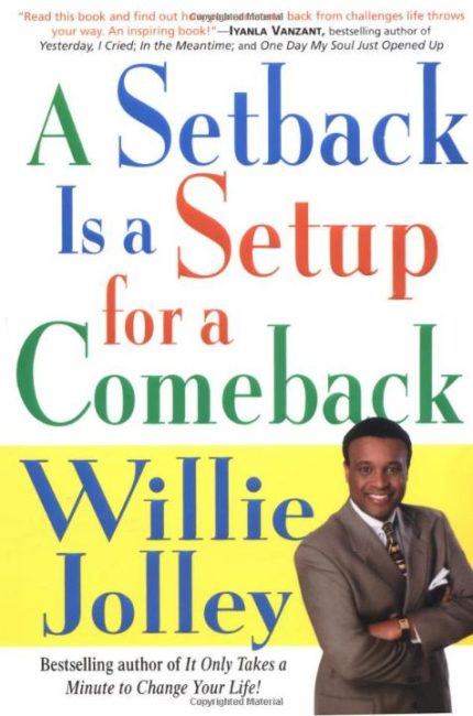 Willie Jolley book: A Setback Is a Setup for a Comeback