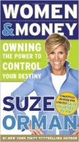 Women and Money: Owning the Power to Control Your Destiny by Suze Orman