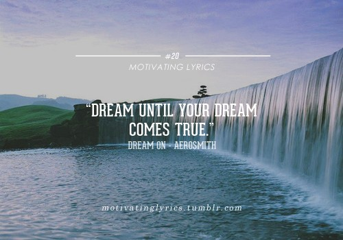 6 Inspirational Songs to Inspire You to Continue Dreaming Big