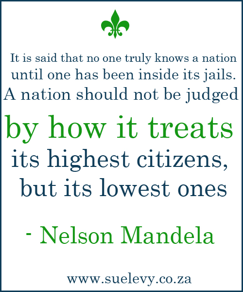 This quote is by a man I truly Admire, Our Past President, Tata Madiba
