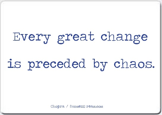 Change is the Only Constant when Daring to Dream Big - Great change quote by Deepak Chopra