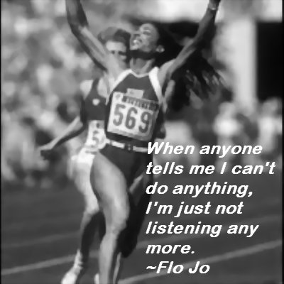 Inspirational Quotes From Great Olympians: Flo Jo