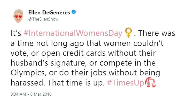 International Women's Day Tweets for Women Dreamers: TheEllenShow