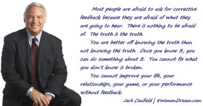 Why You Aren't A Success Online or Off When it Comes to Your Big Dream - Jack Canfield quote on accepting feedback