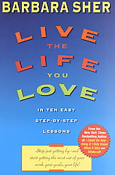 The Secret of Making Your Dreams Come True - Buy Live the Life You Love: In Ten Easy Step-By Step Lessons