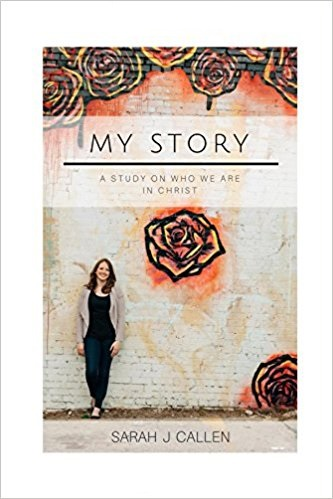 Book: My Story: A Study on Who We are in Christ