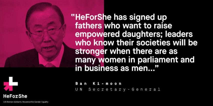 HeForShe Makes me Grateful for Women's Empowerment: UN SG Ban-Ki-moon Quote