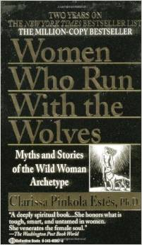 Best Books for Finding Your Life Purpose - Women Who Run with the Wolves