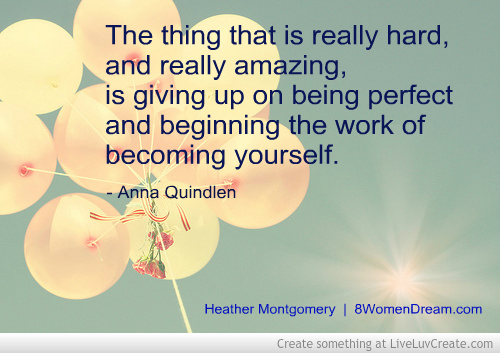 Begin the work of becoming yourself.