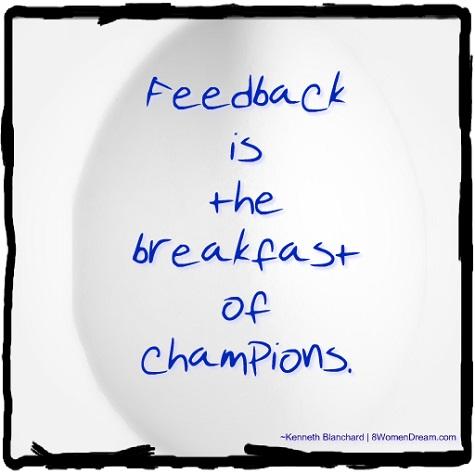 Feeling Stuck: Feedback is the breakfast of champions