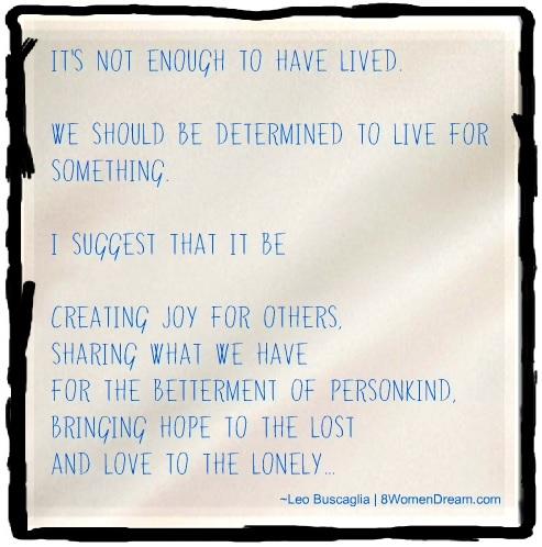 Feeling Stuck: Leo Buscaglia on giving