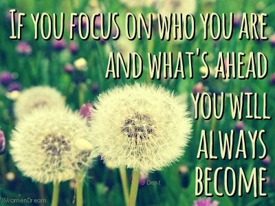 How to Focus on Your Dream