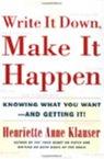 Write it down - make it happen