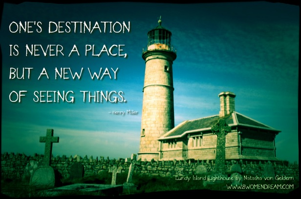 8 Most Inspiring Quotes About Travel - Lundy-Island Lighthouse & Henry Miller travel quote