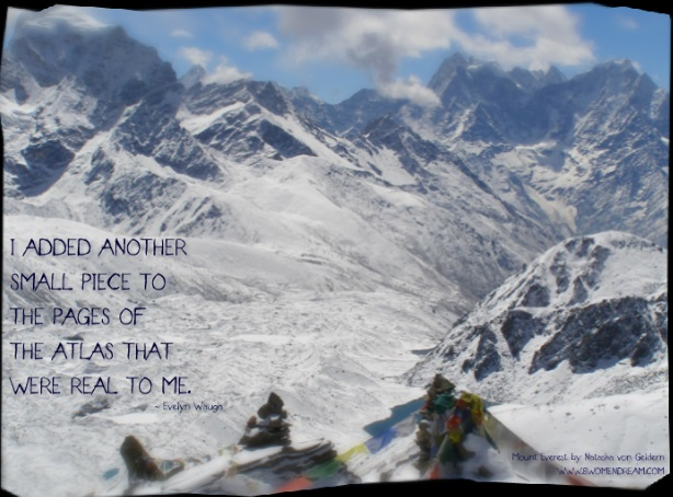 8 Most Inspiring Quotes About Travel - Mountains in Nepal, Mount Everest