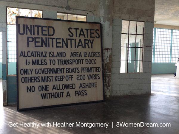Inspiration to dream - Alcatraz Island sign