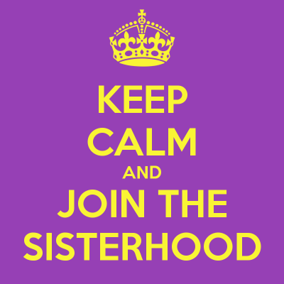 keep-calm-and-join-the-sisterhood-1