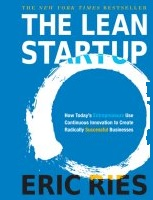 8 Best Books on Internet Fame and Fortune if Your Dream is to Crush It: The Lean Startup: How Today's Entrepreneurs Use Continuous Innovation to Create Radically Successful Businesses