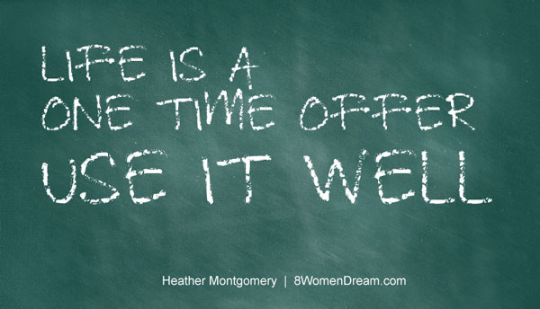 Image Quote: Life is a one time offer - Use it well