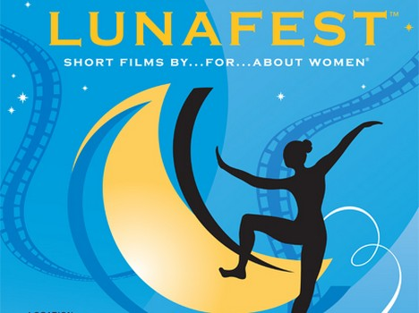 Lunafest Beautifully Illuminates Women's Movie Dreams